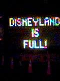 Disneylandisfull