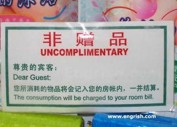 Uncomplimentary